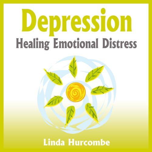 Depression: Healing Emotional Distress cover art
