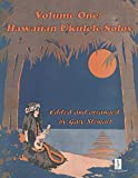 Volume 1: Hawaiian Ukulele Solos