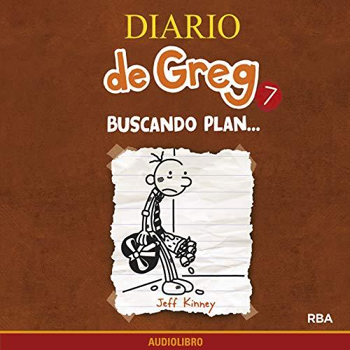 Diseño de la portada del título Diario de Greg 7. Buscando plan...