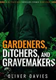 Gardners, Ditchers, and Gravemakers (A DCI Thatcher Yorkshire Crimes Book 4) (English Edition)