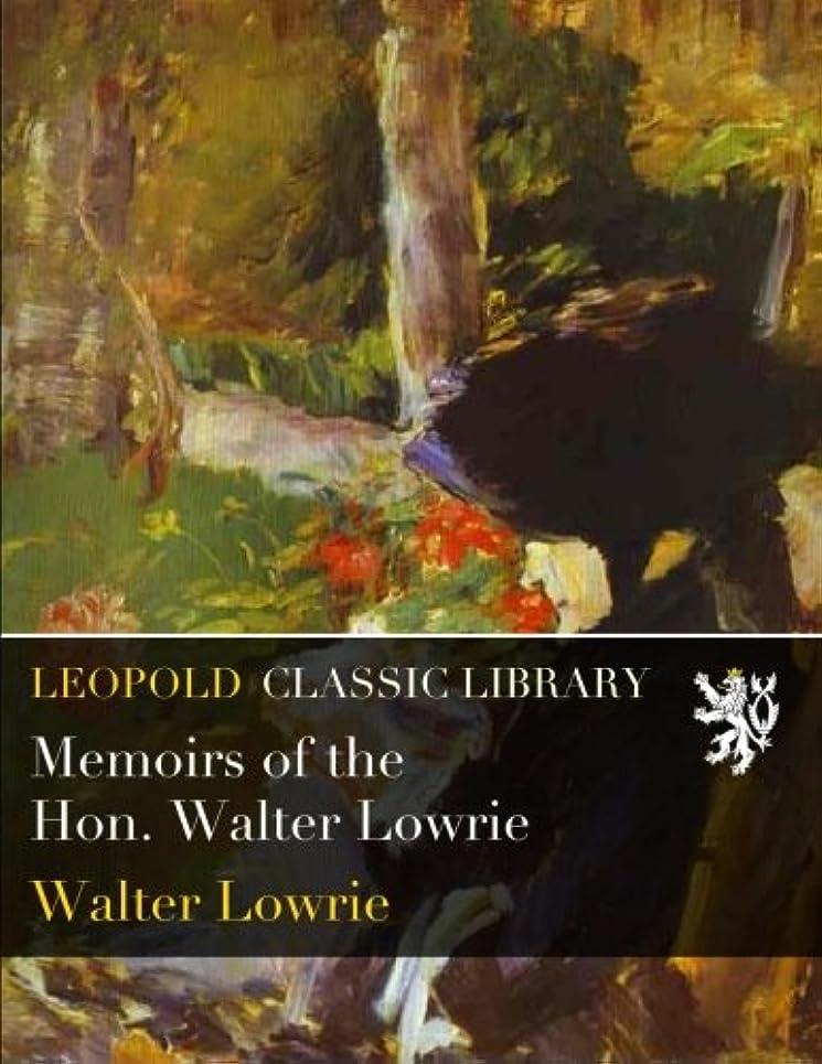 マイルドペナルティ滅多Memoirs of the Hon. Walter Lowrie