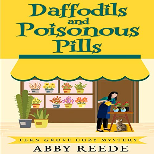 Daffodils and Poisonous Pills cover art