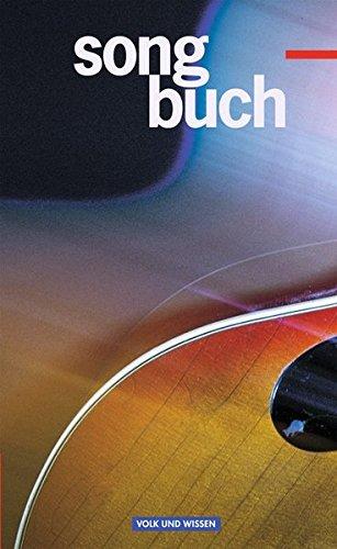 Songbuch - Allgemeine Ausgabe: Songbuch, Liederbuch