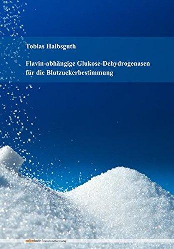 Flavin-abhängige Glukose-Dehydrogenasen für die Blutzuckerbestimmung