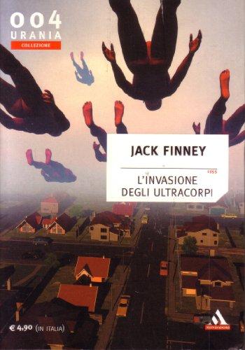 L'invasione degli ultracorpi 1955 Urania Collezione 004