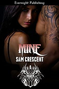 Mine (Trojans MC Book 5) by [Sam Crescent]