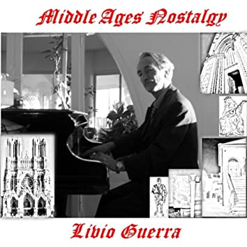 Middle Ages Nostalgy
