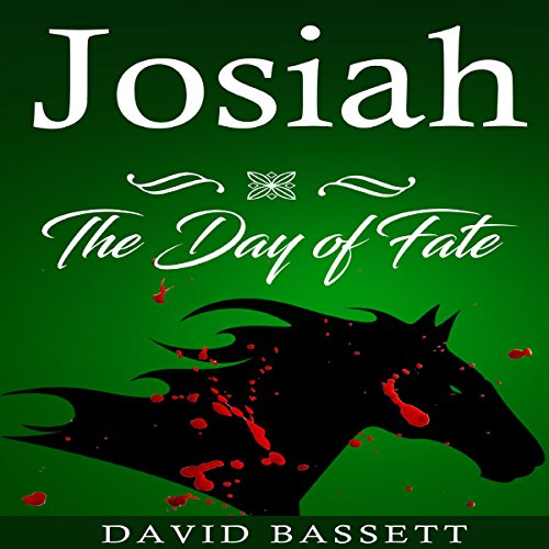 Josiah - The Day of Fate cover art