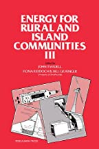 Energy for Rural and Island Communities III: Proceedings of the Third International Conference Held at Inverness, Scotland, September 1983
