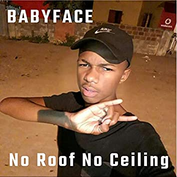 No Roof No Ceiling