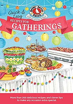 Quick & Easy Recipes for a Gathering (Everyday Cookbook Collection) by [Gooseberry Patch]