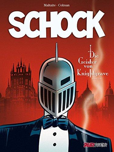 Schock: Band 1: Die Geister von Knightgrave