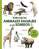 Libro de los animales salvajes y sus sonidos (PICARONA)