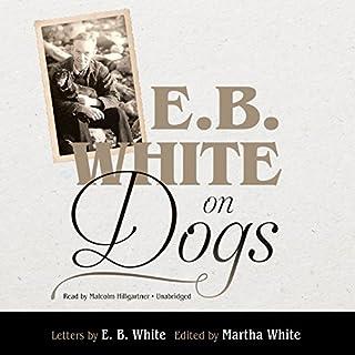 E. B. White on Dogs audiobook cover art