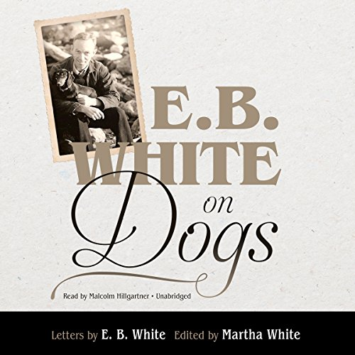 E. B. White on Dogs  By  cover art
