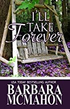 [(I'll Take Forever)] [By (author) Barbara McMahon] published on (February, 2013)