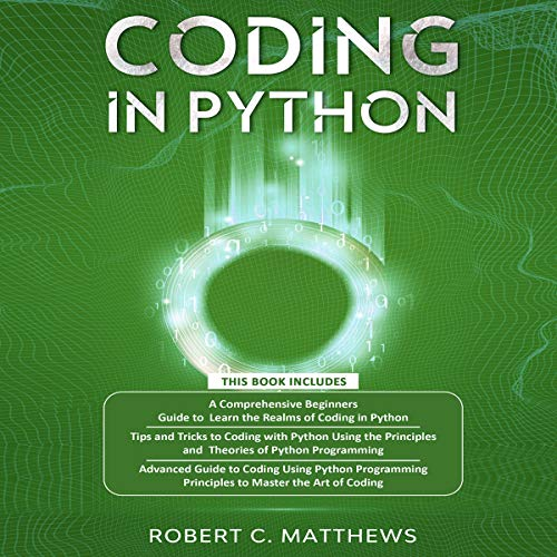 Coding in Python Audiobook By Robert C. Matthews cover art