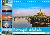 Unterwegs in Suedostasien (Tischkalender 2022 DIN A5 quer): Eine Reise durch Myanmar, Malaysia und Singapur (Monatskalender, 14 Seiten )