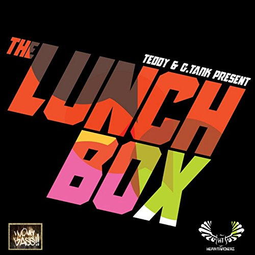 Teddy & G. Tank Present: The Lunch Box