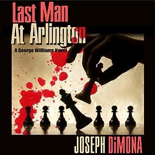 Last Man at Arlington audiobook cover art