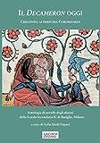 Il Decameron oggi. Creatività ai tempi del Coronavirus. Antologia di novelle degli alunni della Scuola Secondaria IC di Basiglio, Milano