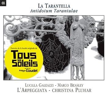 """La Tarantella: Antidotum Tarantulae (Extraits de la bande originale du film """"Tous les soleils"""")"""