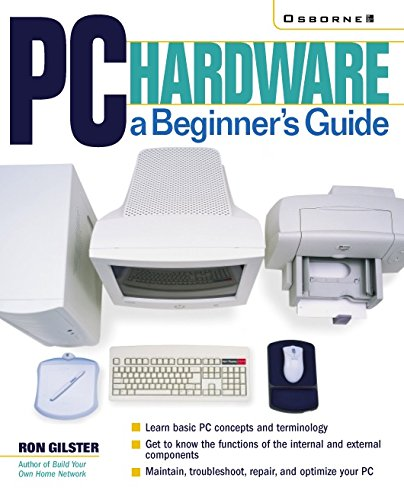 PC Hardware: A Beginner's Guide (English Edition)