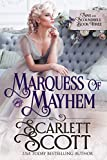Marquess of Mayhem (Sins and Scoundrels Book 3)