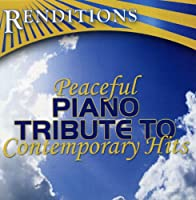 Peaceful Piano Tribute to Contemporary H