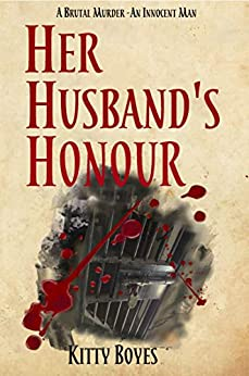Her Husband's Honour (Arina Perry Series Book 5) by [Kitty Boyes]