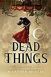 Dead Things: Season Four (Dead Things Omnibus Book 4)