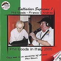 BALLADEER SUPREME 1-PHIL WOODS IN I