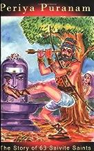 Periya Puranam (The story of 63 Saivite saints.