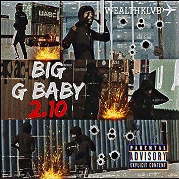 Big G Baby 2.10