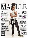 Maelle Kids Magazine Issue #2 Milan Williams: Luxury Fashion Magazine For Kids and Teens! (Volume Book 1)