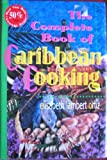 The Complete Book of Caribbean Cooking