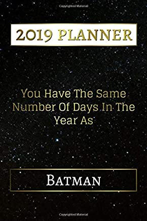 You Have The Same Number Of Days In The Year As Batman: 6 ...