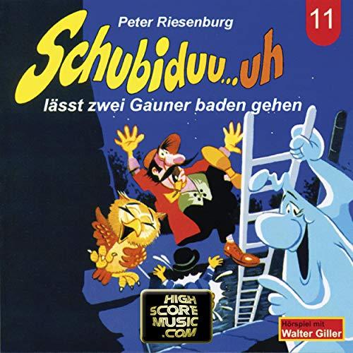 Schubiduu...uh - lässt zwei Gauner baden gehen cover art