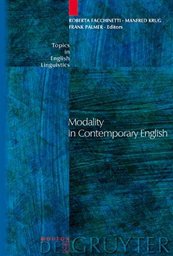 Modality in Contemporary English (Topics in English Linguistics [TiEL] Book 44) (English Edition)