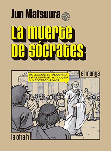 La muerte de Sócrates: el manga (la otra h) eBook: Matsuura, Jun ...