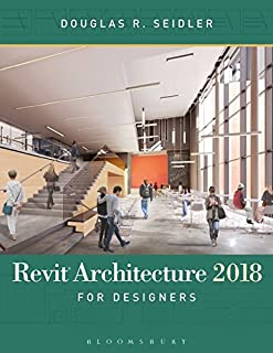 Revit Architecture 2018 for Designers