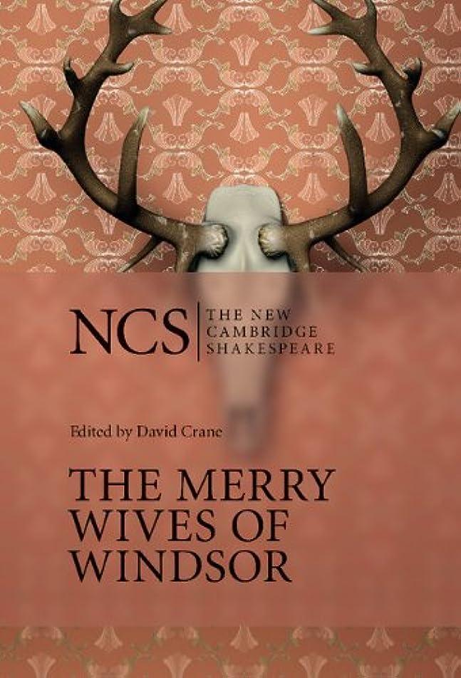 敗北プロトタイプ減少The Merry Wives of Windsor (The New Cambridge Shakespeare)