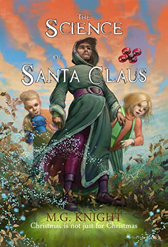 The Science of Santa Claus by M G Knight ebook deal