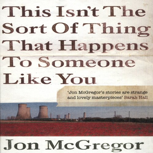 This Isn't the Sort of Thing That Happens to Someone Like You audiobook cover art