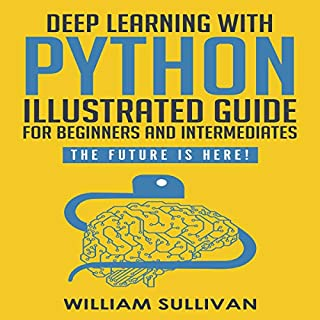Deep Learning with Python     Guide for Beginners and Intermediates