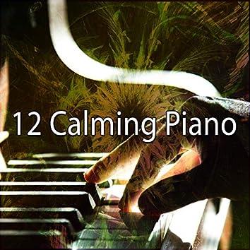 12 Calming Piano