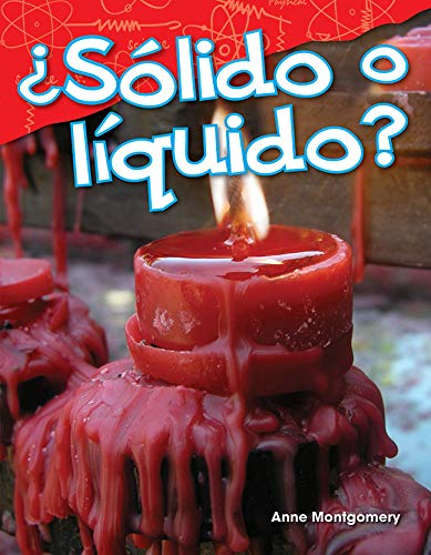 ¿Sólido o líquido? (Solid or Liquid?) (Science Readers: Content and Literacy) (Spanish Edition)