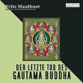 Der letzte Tod des Gautama Buddha Titelbild