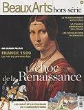Beaux Arts Magazine, Hors-Série - Le choc de la Renaissance