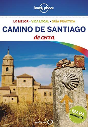 Camino de Santiago de cerca 2: 1 (Guías De cerca Lonely Planet)
